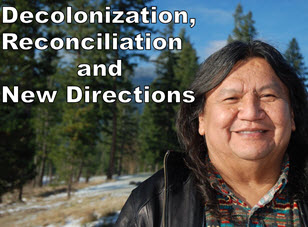 Decolonization, reconciliation and new directions: a talk by Arthur Manuel